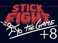 Stick Fight +8 Trainer [loxa]
