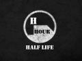HALF-LIFE H HOUR
