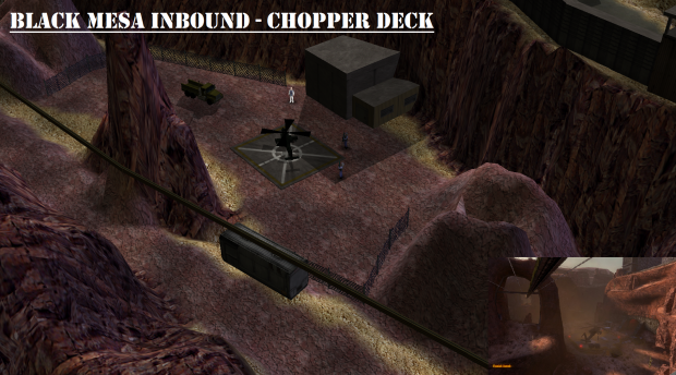 Black Mesa - Inbound Chopper Deck