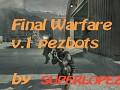Final Warfare version pezbot by superlopez
