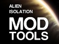 Alien: Isolation Mod Tools