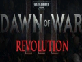 Dawn of War III Revolution