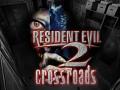 Resident Evil 2:Crossroads