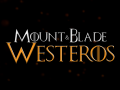Mount & Blade: Westeros (Game of Thrones)