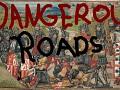 Roads Are Dangerous 0.8
