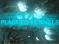 Plagued Tunnels
