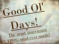 Good Ol' Days Forum!