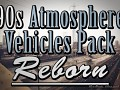 90s Atmosphere Vehicles Pack Reborn 2.0