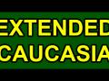 Extended Caucasia