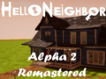 Hello Neighbor Alpha 2 Remastered