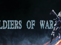 Soldiers of War Reborn