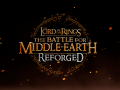 The Battle for Middle-Earth: Reforged