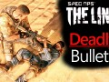 Spec-Ops The Line - Deadly Bullets Mod