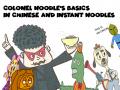 Colonel Noodle's Basics