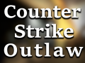 Counter Strike: Outlaw