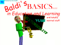 Baldi's Basic, Learning And Totally Normal Stuff