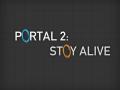 Portal 2: Stay Alive