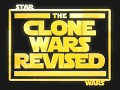 The Clone Wars Revised
