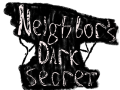 Neighbor's Dark Secret