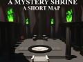 A Mystery Shrine