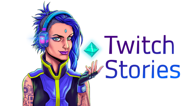 Twitch Stories