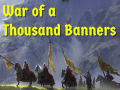 The Thousand Banners War