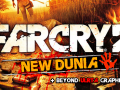 Far Cry 2 New Dunia (+Beyond Ultra Graphics)