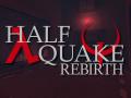 Halfquake Rebirth