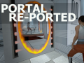 Portal Re-Ported: The First Slice