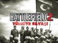 Battlefield 2 Turkey Mod 2019