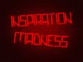 Inspiration Madness