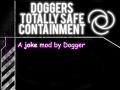 Dogger's Totally Safe Containment