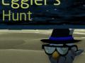 Eggler's Hunt