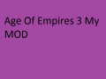 Age Of Empires 3 MY MOD