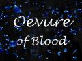 Oevure of Blood
