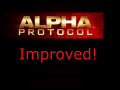 Alpha Protocol Improved!