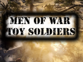 Men of War: Toy Soldiers