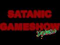 Satanic Gameshow Deluxe