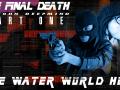The Final Death of John Deepmind, pt 1: The Water World Hell