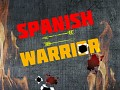 SPANISH WARRIOR WORKSHOP