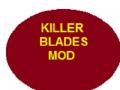 Killer Blades Mod Beta v.0.0