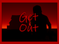 Get Out (Stealth Horror)