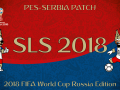 PES2018 SLS 17/18 Patch - 2018 FIFA WC RUSSIA EDITION