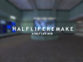 Half Life Remake