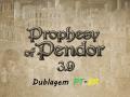 Dublagem PT-BR (Propeshy of Pendor 3.9)