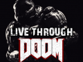 Live Through DOOM - Survival Gameplay