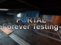 Portal: Forever Testing