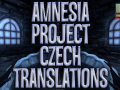 "Amnesia Project ""Czech Translations"""