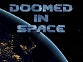 Doomed in Space