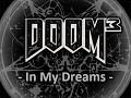 Doom3 In My Dreams